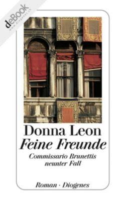 Commissario Brunetti Band 9: Feine Freunde, Donna Leon