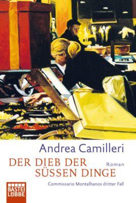 Commissario Montalbano Band 3: Der Dieb der süßen Dinge, Andrea Camilleri