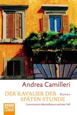 Commissario Montalbano Band 6: Der Kavalier der späten Stunde - Andrea Camilleri pdf epub