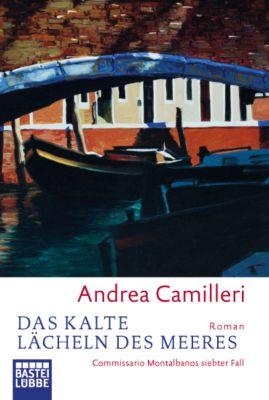 Commissario Montalbano Band 7: Das kalte Lächeln des Meeres, Andrea Camilleri