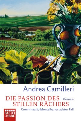 Commissario Montalbano Band 8: Die Passion des stillen Rächers, Andrea Camilleri