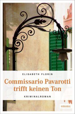 Commissario Pavarotti trifft keinen Ton - Elisabeth Florin |