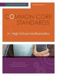 Common Core Standards for High School Mathematics, Amitra Schwols, Kathleen Dempsey
