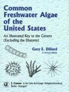 Common Freshwater Algae of the United States, Gary E Dillard