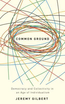Common Ground, Jeremy Gilbert