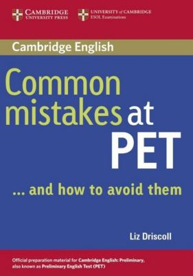 Common Mistakes at PET, Liz Driscoll