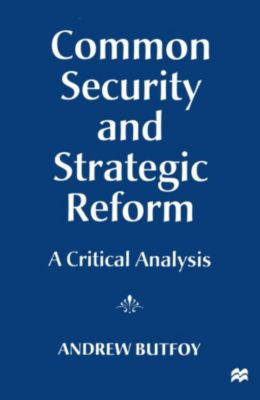 Common Security and Strategic Reform, Andrew Butfoy
