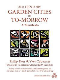 Common Wealth: 21st Century Garden Cities of To-Morrow, Philip Ross, Yves Cabannes