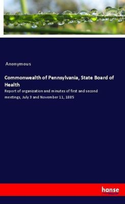 Commonwealth of Pennsylvania, State Board of Health, Anonymous
