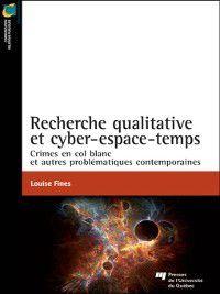 Communication - Relations publiques: Recherche qualitative et cyber-espace-temps:, Louise Fines