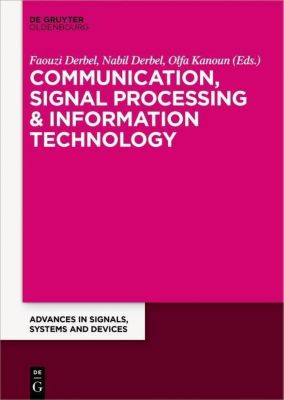 Communication, Signal Processing & Information Technology
