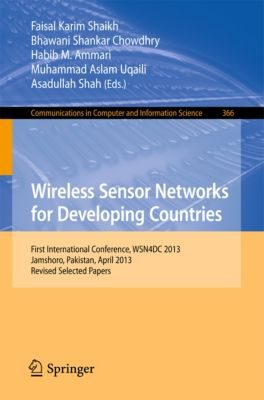 Communications in Computer and Information Science: Wireless Sensor Networks for Developing Countries