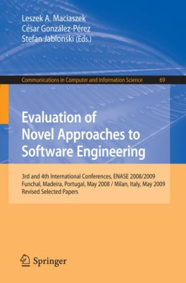 Communications in Computer and Information Science: Evaluation of Novel Approaches to Software Engineering