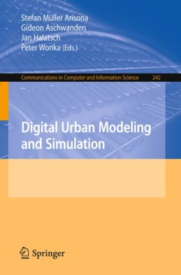 Communications in Computer and Information Science: Digital Urban Modeling and Simulation