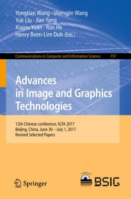 Communications in Computer and Information Science: Advances in Image and Graphics Technologies