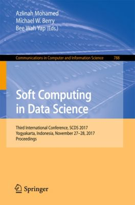 Communications in Computer and Information Science: Soft Computing in Data Science