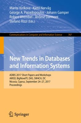 Communications in Computer and Information Science: New Trends in Databases and Information Systems