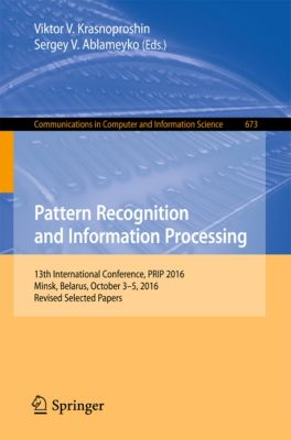 Communications in Computer and Information Science: Pattern Recognition and Information Processing