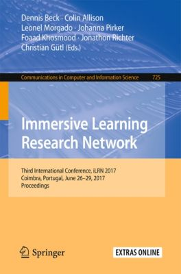 Communications in Computer and Information Science: Immersive Learning Research Network