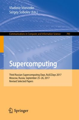 Communications in Computer and Information Science: Supercomputing
