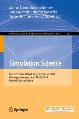 Communications in Computer and Information Science: Simulation Science