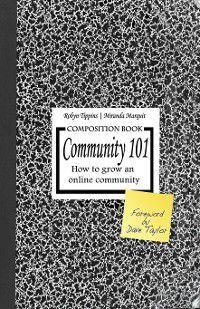 Community 101, Miranda Marquit, Robyn Tippins