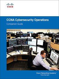 Companion Guide: CCNA Cybersecurity Operations Companion Guide, Cisco Networking Academy