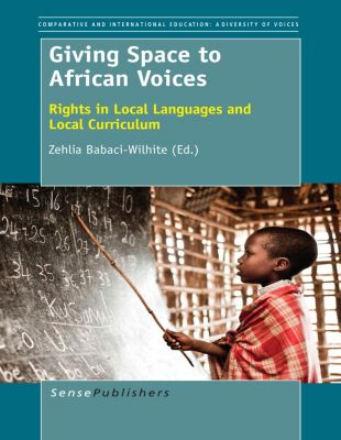 Comparative and International Education: A Diversity of Voices: Giving Space to African Voices