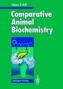 Comparative Animal Biochemistry, Klaus Urich