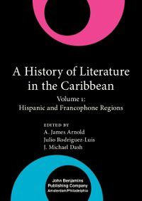 Comparative History of Literatures in European Languages: History of Literature in the Caribbean
