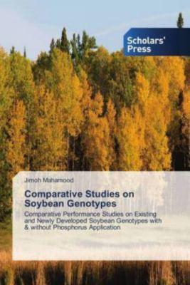 Comparative Studies on Soybean Genotypes, Jimoh Mahamood