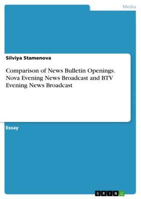 Comparison of News Bulletin Openings. Nova Evening News Broadcast and BTV Evening News Broadcast, Silviya Stamenova
