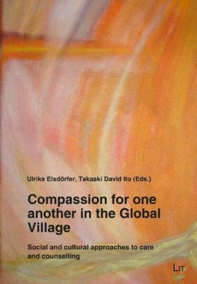Compassion for one another in the Global Village