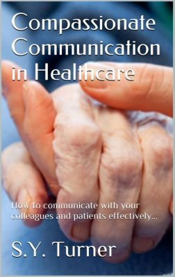 Compassionate Communication in Healthcare, KA SEFIKA