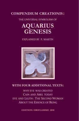 Compendium Creationis: The Universal Symbolism of Aquarius Genesis, Pierre Martin