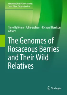 Compendium of Plant Genomes: The Genomes of Rosaceous Berries and Their Wild Relatives