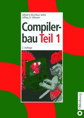 Compilerbau, Alfred V. Aho, Ravi Sethi, Jeffrey D. Ullman
