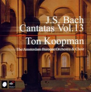Complete Bach Cantatas Vol.13, Ton Koopman, Amsterdam Baroque Orchestra