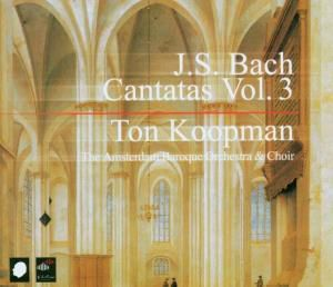 Complete Bach Cantatas Vol.3, Ton Koopman, Amsterdam Baroque Orchestra