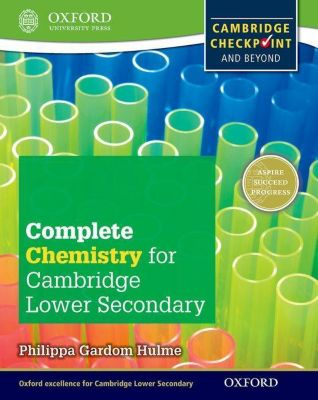 Complete Chemistry for Cambridge Secondary 1 Student Book, Philippa Gardom Hulme