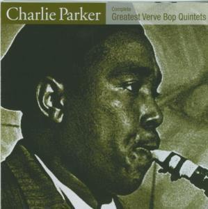 Complete Greatest Verve Bop Quartett, Charlie Parker