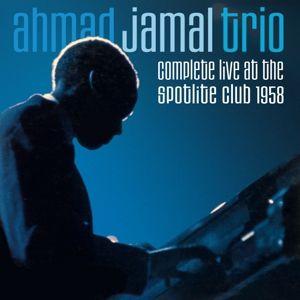 Complete Live At The Spotlite Club, Ahmad Trio Jamal