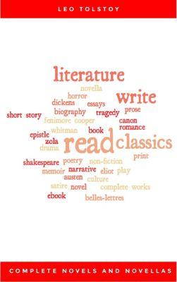 Complete Novels and Novellas, Leo Tolstoy