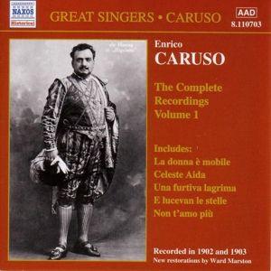 Complete Recordings Vol.1, Enrico Caruso