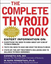 Complete Thyroid Book, M. Sara Rosenthal, Kenneth Ain