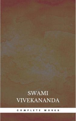 Complete Works, Swami Vivekananda