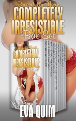 Completely Irresistible Breastfully Yours Complete Box Set, Eva Quim