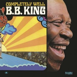 Completely Well (180gram Vinyl), B.b. King