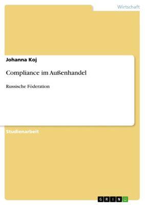 Compliance im Außenhandel, Johanna Koj