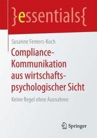 Compliance-Kommunikation aus wirtschaftspsychologischer Sicht - Susanne Femers-Koch pdf epub